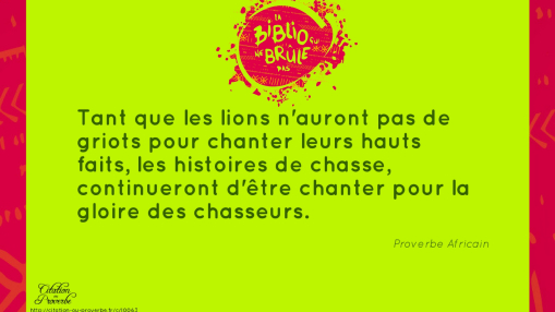 proverbe africain lion chasseur