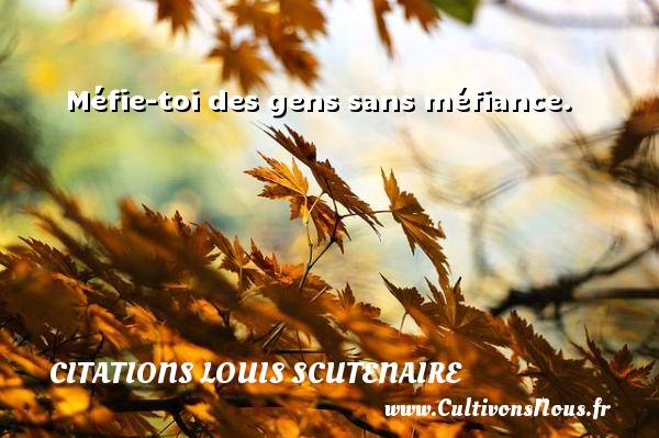 proverbe chinois mefiance