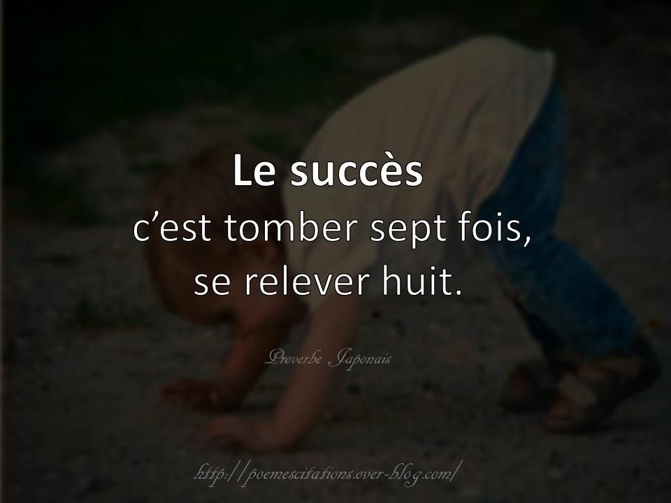 proverbe chinois tomber 7 fois se relever 8
